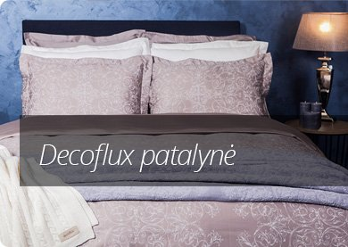 Decoflux patalynė