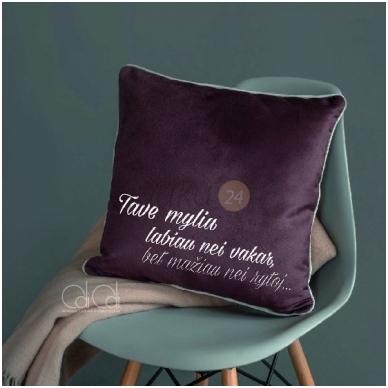 """Dekoratyvinė pagalvėlė """"Labiau nei vakar"""""""